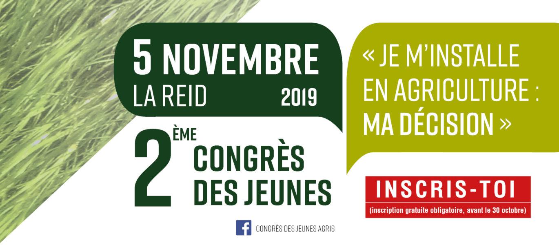 Congrès des jeunes agris : 5 novembre à La Reid